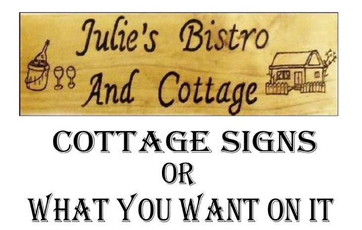 cottage signs or what.jpg?1437853043826