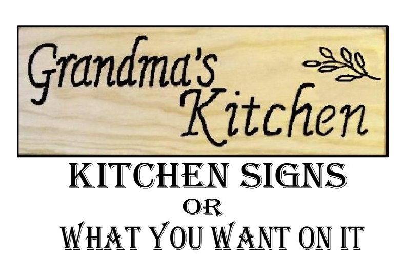 kitchen signs or what.jpg?1437854527416